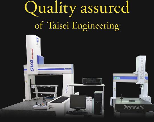 Warranted quality of  Taisei Engineering